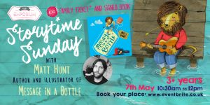 Storytime Sunday- Matt Hunt and Message in a Bottle @ The Bright Emporium | England | United Kingdom