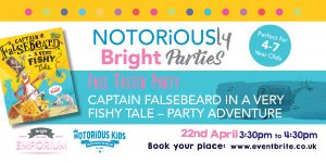 Free taster party- with Captain Falsebeard and NOTORiOUSly Bright Parties @ The Bright Emporium   England   United Kingdom