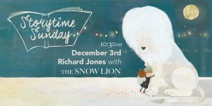 Storytime Sunday- Jim Helmore and Richard Jones with The Snow Lion @ The Bright Emporium | England | United Kingdom