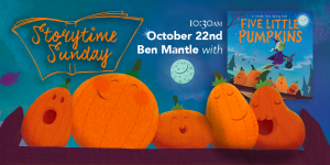 Storytime Sunday- Ben Mantle with Five Little Pumpkins @ The Bright Emporium | England | United Kingdom