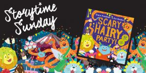 Storytime Sunday- Sue Hendra featuring Scary Hairy Party @ The Bright Emporium | England | United Kingdom